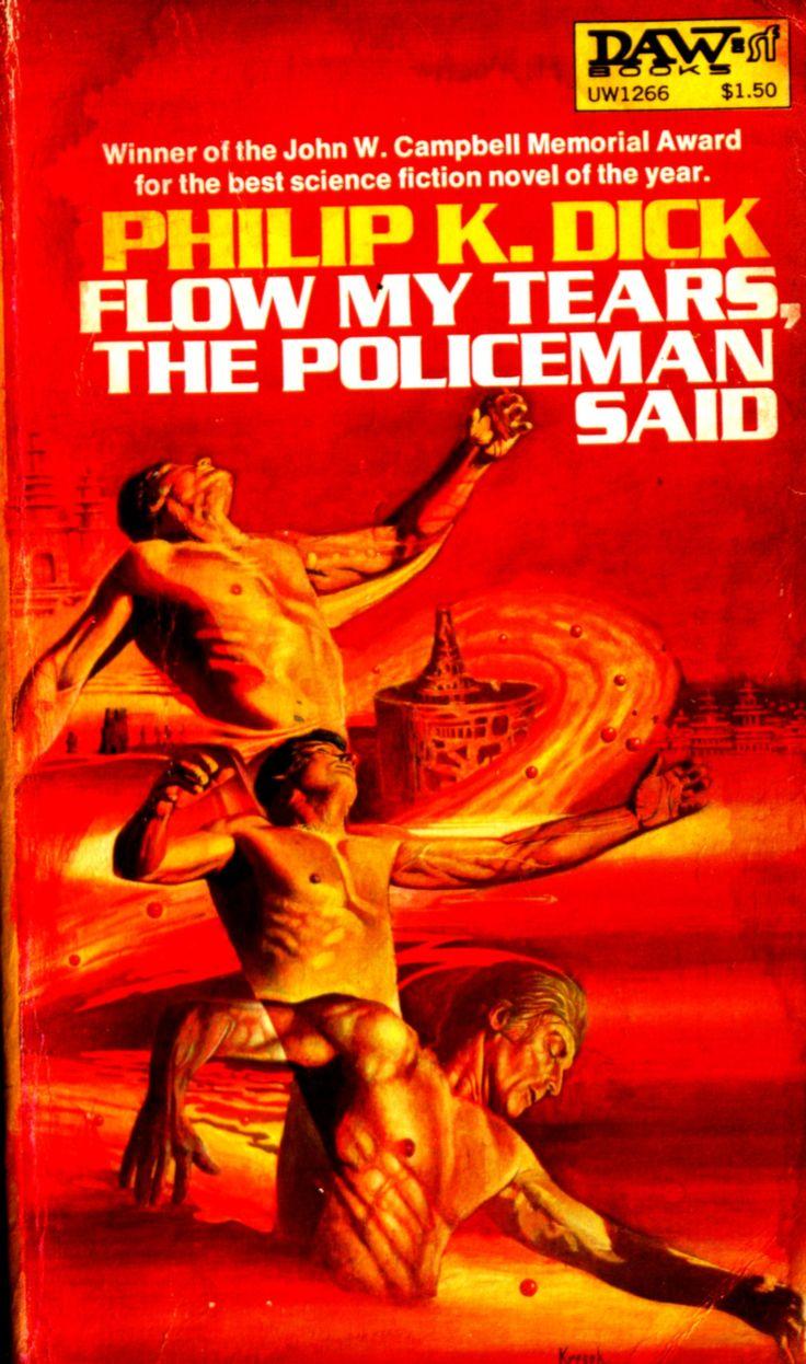 Philip K Dick Flow My Tears The Policeman Said Daw  Google Search