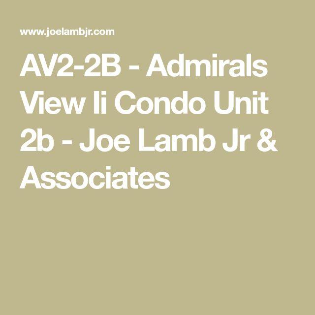 AV2-2B - Admirals View Ii Condo Unit 2b - Joe Lamb Jr & Associates