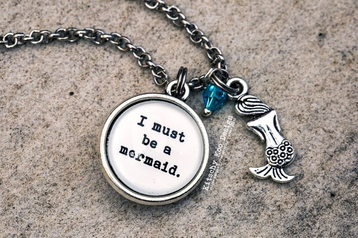 FREE SHIPPING - Anaïs Nin - I Must Be A Mermaid Quote Necklace.