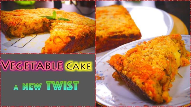 Vegetable Cake | Spicy Cake - A NEW TWIST | Healthy Cake