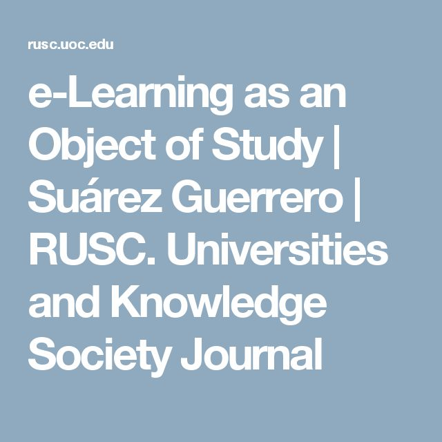 e-Learning as an Object of Study | Suárez Guerrero | RUSC. Universities and Knowledge Society Journal