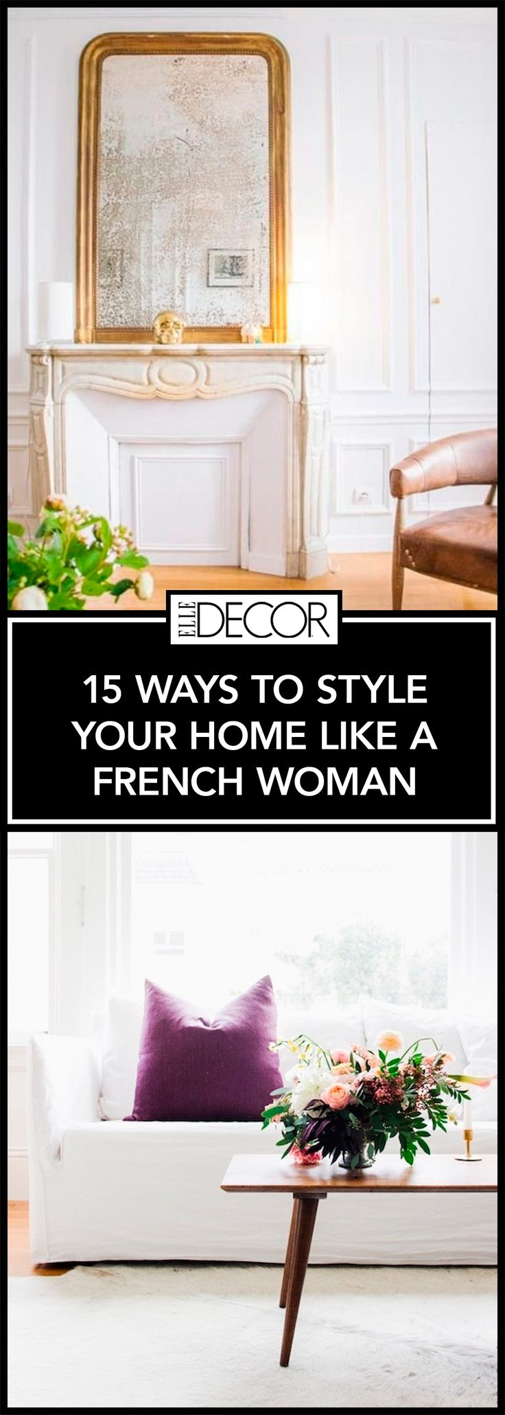 Genuis at home pinterest design trends new homes and trends - Learn How To Effortlessly Decorate Like A Parisian Woman With These 15 Stylish And Genius Tips