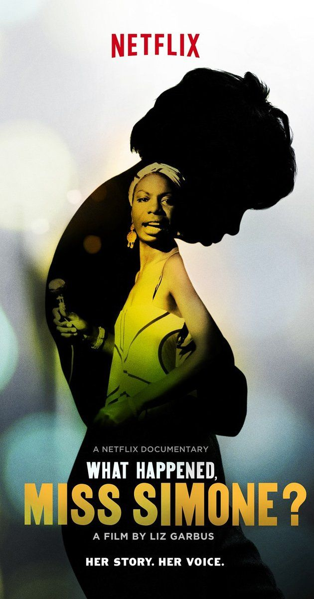 """A heartbreaking work of staggering genius: """"WHAT HAPPENED MISS SIMONE"""" (2015) A documentary about the life and legend Nina Simone, an American singer, pianist, and civil rights activist labeled the """"High Priestess of Soul."""""""