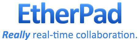 EtherPad ist ein webbasierter Editor zur kollaborativen Bearbeitung von Texten (collaborative real-time editor). Etherpad erlaubt es mehreren Personen, in Echtzeit einen Text zu bearbeiten, wobei alle Änderungen sofort bei allen Teilnehmern sichtbar werden.