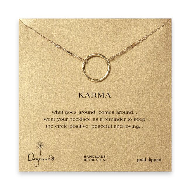 I love my Karma necklace. Let's be honest, if it's gold and it's jewelry - I'm a fan.