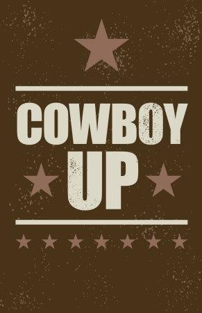 """Cowboy Up"" poster"