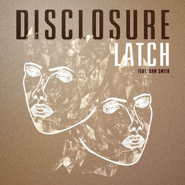 Disclosure feat. Sam Smith - Latch  ❤❤where are you? I miss you.❤❤