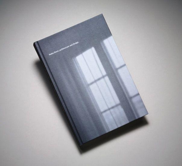 """Claesson Koivisto Rune Nobis Hotel, architecture and design"" - published 2011 by Nobis Hotel, Stockholm, Sweden. Graphic design by Stefan Andersson, BrittonBritton. ISBN 978-91-633-8189-8"