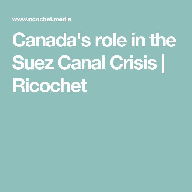Canada's role in the Suez Canal Crisis   Ricochet