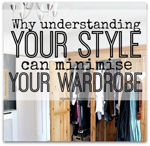 When it comes to decluttering your wardrobe, understanding your style is key. Work out what you love, what works and you will minimise your wardrobe