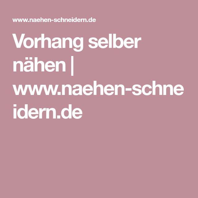 Vorhang selber nähen | www.naehen-schneidern.de