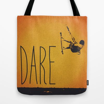Dare Tote Bag by #Nuam