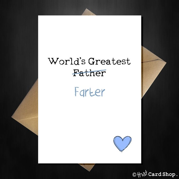 Funny Fathers Day Card - World's Greatest Farter