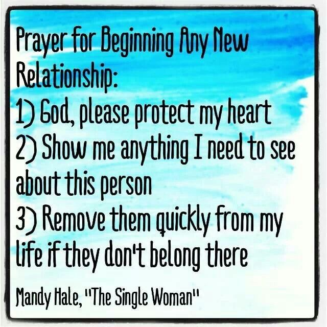 New Love Quotes : Prayer for new relationship Love and heartbreak Pinterest Them ...