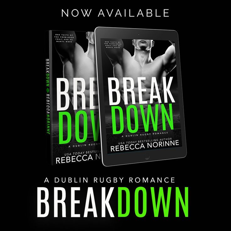 Today we are celebrating the release of BREAK DOWN by Rebecca Norinne. It is the 4th title in her Dublin Rugby series.