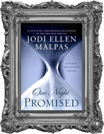 One Night Promised (Book One) by Jodi Ellen Malpas I One Night Trilogy I Miller Hart