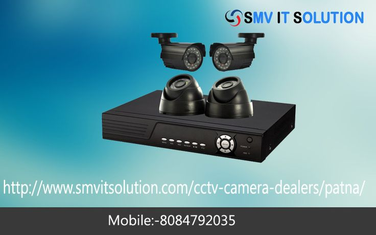 SMV IT Solution deals in all types of CCTV Camera in Patna,CCTV Security Camera in Patna,CCTV Surveillance Camera in patna,Security Cameras for Sale & service in Patna,cctv camera dealer in patna,cp plus cctv camera dealers in patna,for a free estimate call us 8084792035,9128001111