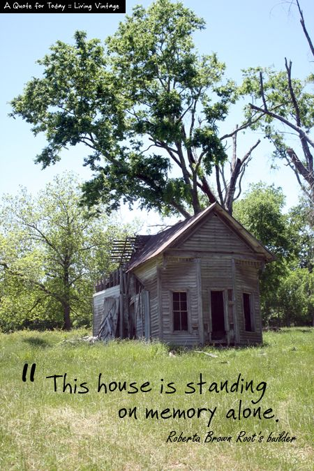 Quotes About Abandoned Houses Quotesgram