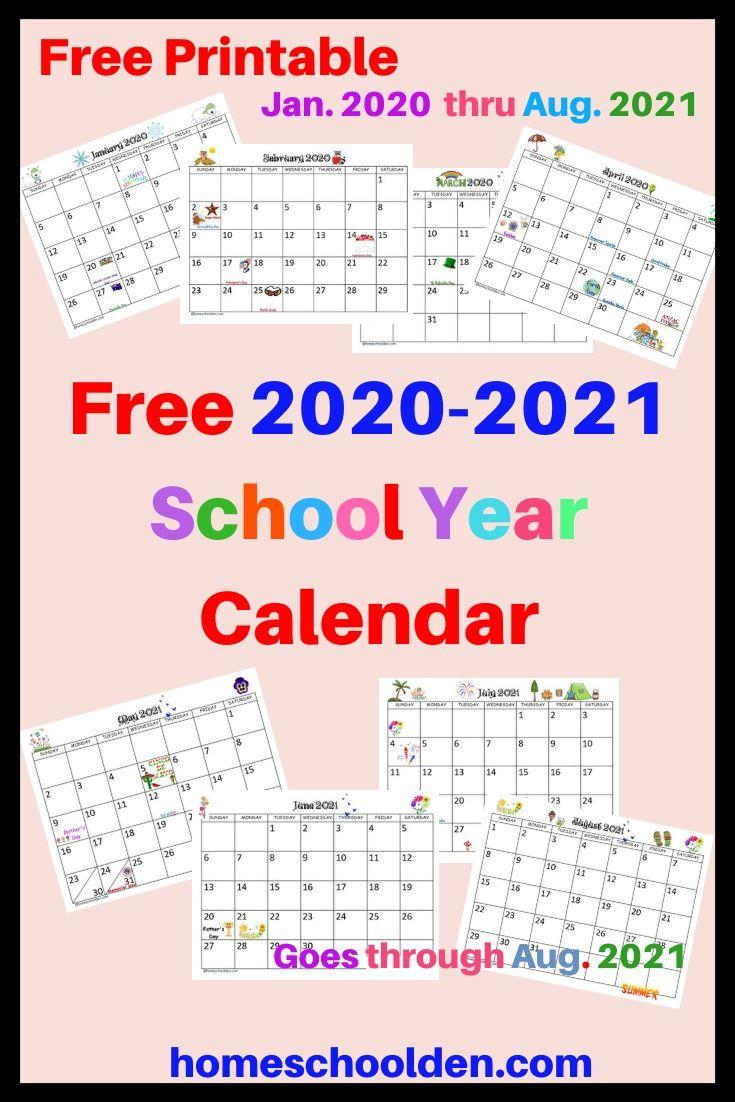 Free 2020 2021 Calendar Printable School Calendar Printables Homeschool Calendar Preschool Calendar