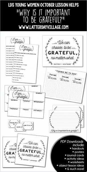 """LDS YOUNG WOMEN October: """"Why is it important to be grateful?"""" Lesson helps include handouts, posters, activity ideas, and more! - http://LatterdayVillage.com"""