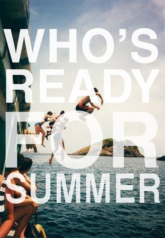 """""""Who's ready for summer?"""" #summer #quotes +++For more quotes like this, visit http://www.quotesarelife.com/"""