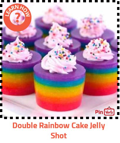 Double Rainbow Cake Jelly Shot Check out at http://pinverts.com/Double ...