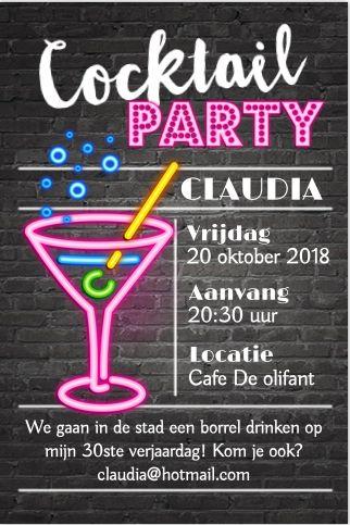 Binnnenkort 30? Super feestelijke enkele uitnodiging met neon effect. Met cocktails, bubbels, helemaal klaar voor een feestje! Gratis verzending in Nederland en België.