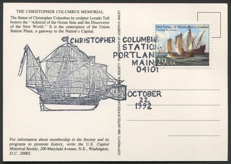 """United States Scott #2621 (24 Apr 1992) Voyages of Columbus issue: Crossing the Atlantic tied to postcard with """"special"""" Columbus cancellation:  Pictorial …Ship Santa María, CHRISTOPHER COLUMBUS STATION, October 22, 1992, Portland, Maine, 04101.  Postcard of the Christopher Columbus Memorial: The Statue of Christopher Columbus by sculptor Lorado Taft honors the """"Admiral of the Ocean Seas and the Discoverer of the New World.""""  (Washington, D.C.). (Nye pc #121-C)"""