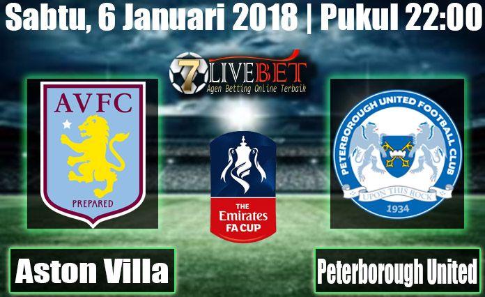 Prediksi Bola Aston Villa vs Peterborough United English FA Cup Prediksi Bola Aston Villa vs Peterborough United Sabtu, 6 Januari 2018 Bola, SBOBET