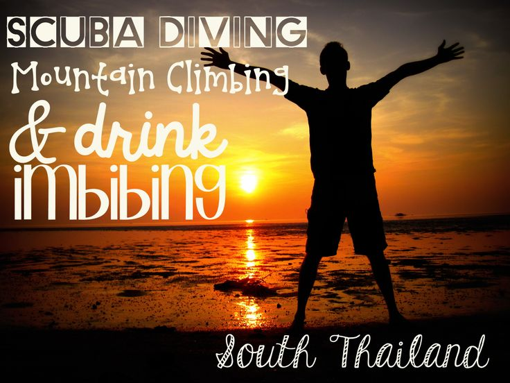 South Thailand! Come and follow along on my adventure! http://lucysmilesaway.com/2014/02/19/scuba-diving-mountain-climbing-and-drink-imbibing-south-thailand/