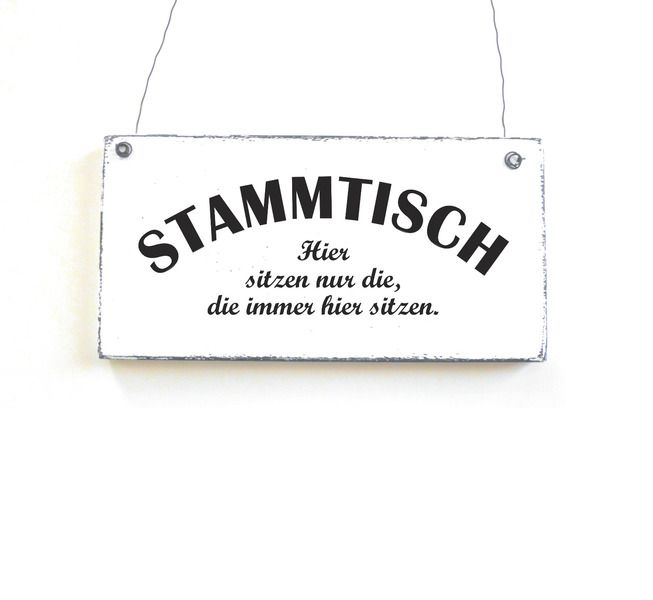 STAMMTISCH Holzschild Dekoschild Vintage Shabby von DöRPKIND auf www.doerpkind.de