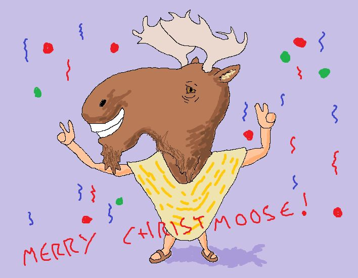 """It's Christmoose time.... there's no need to be afraid...."" http://dangermusichelps.blogspot.co.uk/2015/01/seasons-greetings.html"