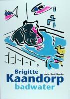 Badwater door Brigitte Kaandorp onder regie van Bert Klunder.  Datering:11/2002