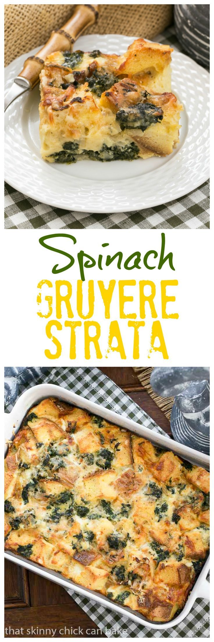 Gruyere Spinach Strata | A terrific cheesy breakfast casserole made with bread, Swiss Gruyere and spinach! #breakfast #brunch #casserole