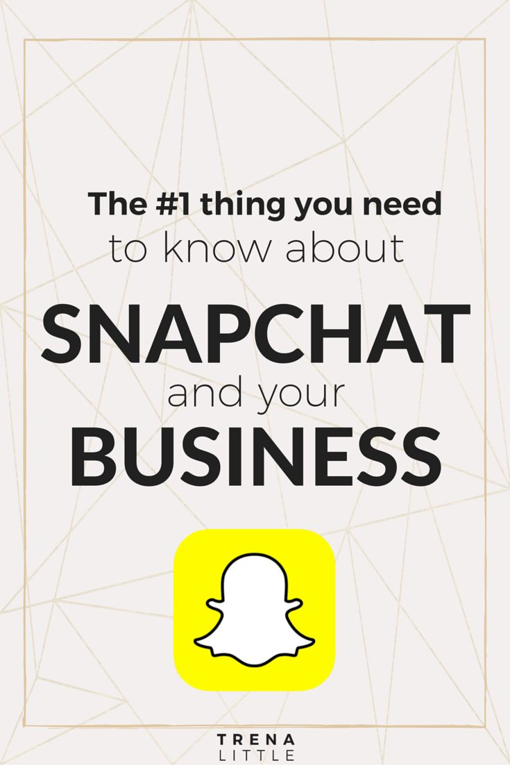 The #1 Thing You Need To Know About SnapChat and Your Business Success — Trena Little | Video Content Strategist