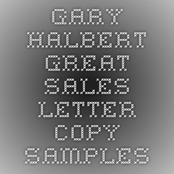 the gary halbert letter gary halbert great sales letter copy samples business 25147 | 9127a06c5b4090b7bb4810f2b1d6867f