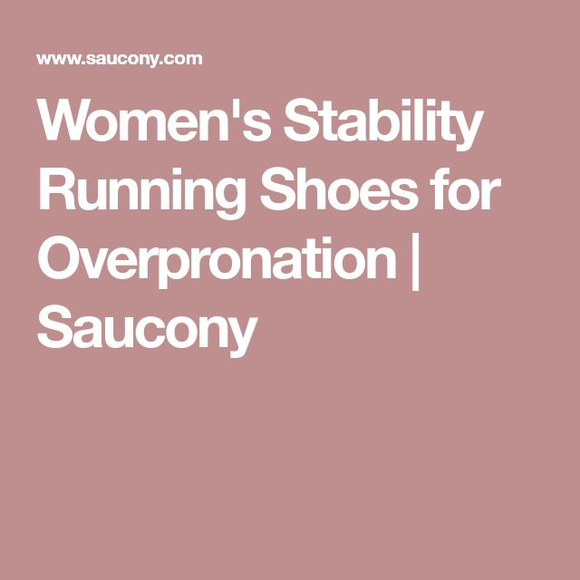 Women's Stability Running Shoes for Overpronation | Saucony