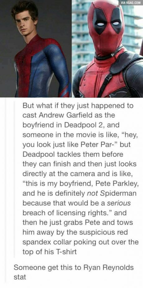 I want this so much and if there were a film in which this could happen it would be Deadpool. PLEASE.