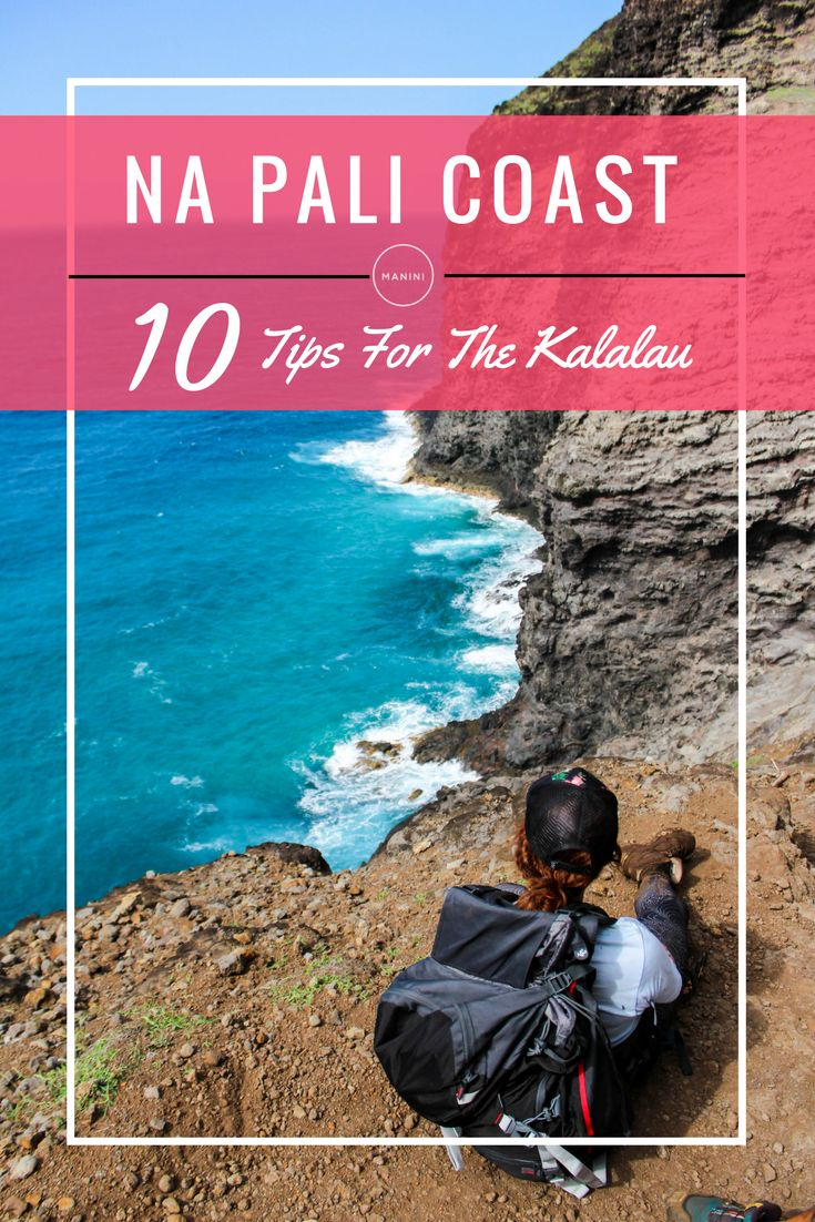 Kalalau Trail | This slice of unspoiled land is a nature-lovers paradise. Check out our tips on how to survive and thrive on the 22-mile Na Pali Coast Trek!