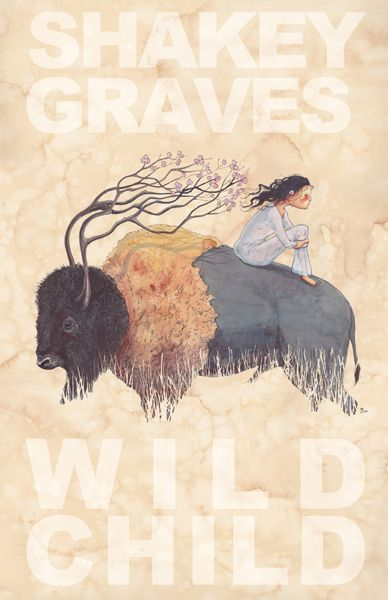 GigPosters.com - Shakey Graves - Wild Child