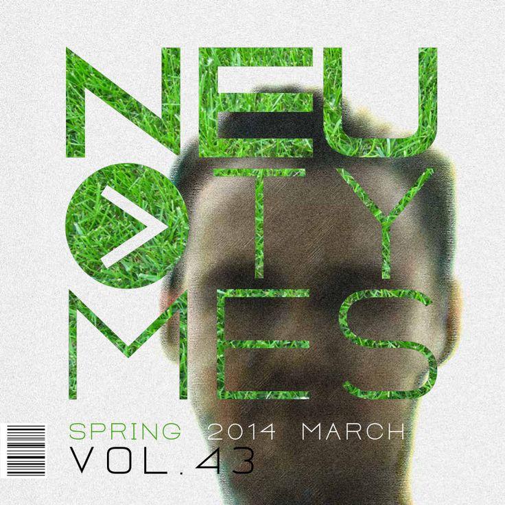 Neu Tymes Vol43 — NEu Tymes