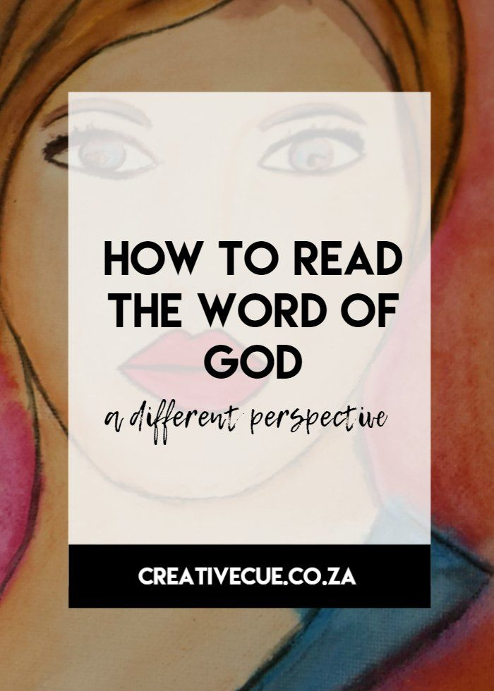 How to read the Word of God with a different perspective in your quiet time