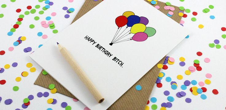 Happy Birthday Bitch