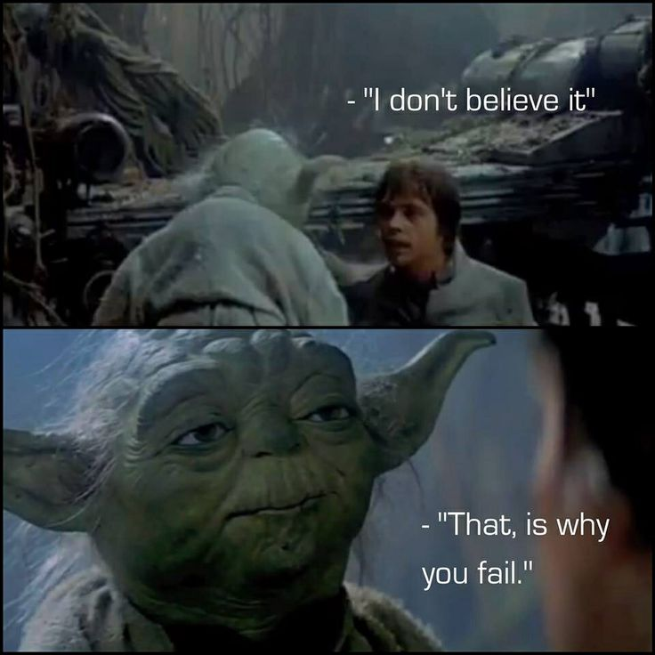 Movie Quotes Star Wars: Star Wars Quote; Yoda Quote; Believe