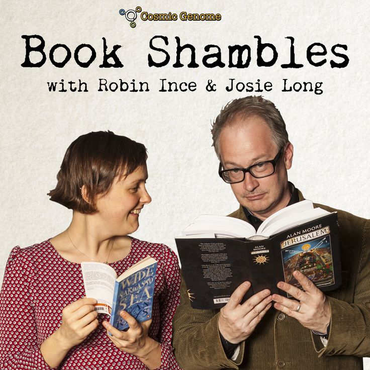 Robin Ince and Josie Long have returned shamblier than ever in a brand new podcast, Book Shambles. Proudly presented by Cosmic Genome, Robin and Josie will be joined by all sorts of amazing guests using their love of books as the jumping off point.