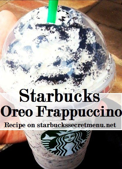 Oreo Frappuccino: Double Chocolate Chip Frappuccino blended with white mocha sauce instead of regular mocha. Top with your choice of chocolate or regular whipped cream