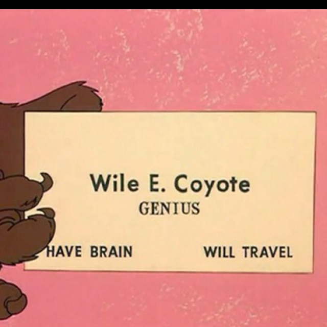 Wile E Coyote Genius Business Card | www.imgkid.com - The ...