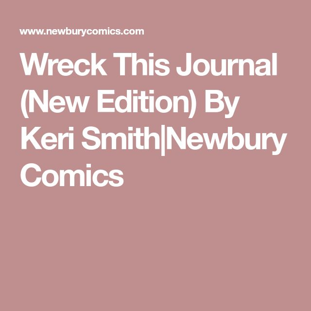 Wreck This Journal (New Edition) By Keri Smith Newbury Comics