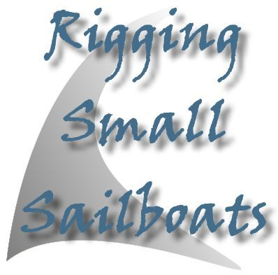 Rigging Small Sailboats - All about rigging small boats. Great information if you've bought a boat without a sail.