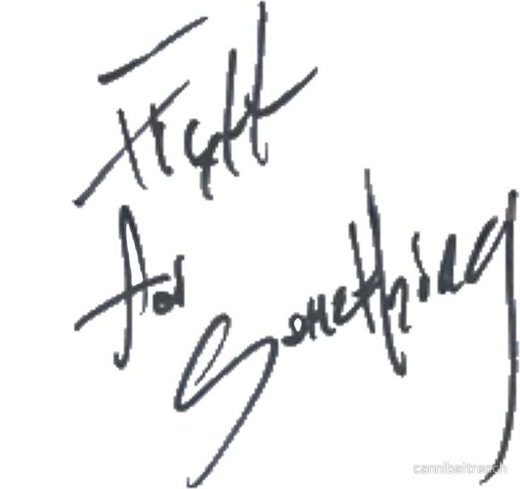 """Josh Ramsay """"Fight For Something"""" Handwriting by cannibaltrench"""